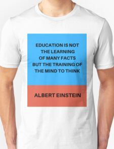 THE TRAINING OF THE MIND TO THINK Unisex T-Shirt