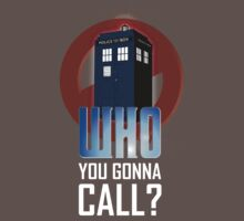 Doctor WHO you gonna call? Kids Clothes