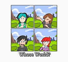 Whose World - The Gang's All Here! Unisex T-Shirt