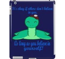 The Loch Ness Monster is a Motivational Speaker iPad Case/Skin