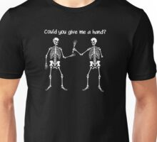 Could you give me a hand? Unisex T-Shirt