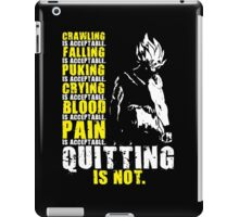 Quitting Is Not Acceptable (Super Saiyan) iPad Case/Skin