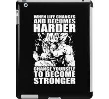 BECOME STRONGER (Goku) iPad Case/Skin