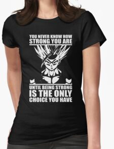 You Never Know How Strong You Are (Teen Gohan) Womens Fitted T-Shirt