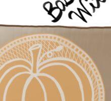 Basic Witches Drink Pumpkin Spice Lattes.  Sticker