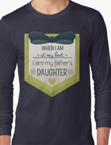 my father's daughter Long Sleeve T-Shirt