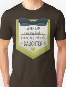 my father's daughter Unisex T-Shirt