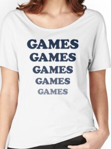 Games Games Games... shirt from Adventureland movie Women's Relaxed Fit T-Shirt