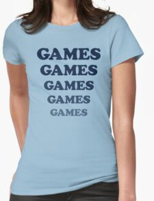 Games Games Games... shirt from Adventureland movie Womens Fitted T-Shirt