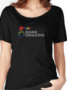 Official Mama Dragons Logo (White Letters) Women's Relaxed Fit T-Shirt