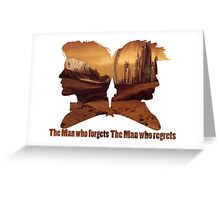 The man who regrets/forgets galifray Greeting Card