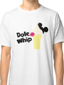 Dole Whip Classic T-Shirt