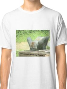 Communal Drinking Water Classic T-Shirt