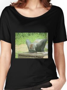 Communal Drinking Water Women's Relaxed Fit T-Shirt