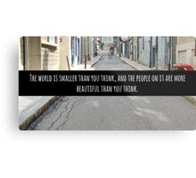 Small World Street Quote Metal Print