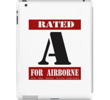 Rated A for Airborne iPad Case/Skin