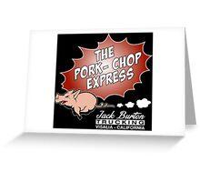 Jack Burton Trucking express Chop Greeting Card