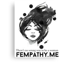 Black and white inspirational quote for women, ladies face Canvas Print