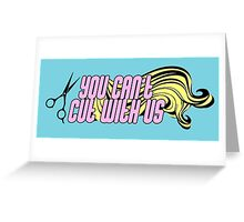 Beauty School Dropout Greeting Card