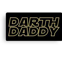 Darth Daddy Canvas Print