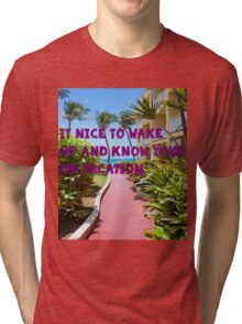 Happy to be on Vacation Tri-blend T-Shirt