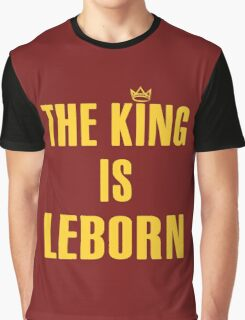 The King Is Lebron Graphic T-Shirt