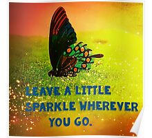 Leave a little Sparkle Poster