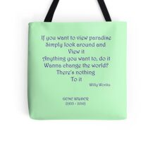 If you want to view paradise - Gene Wilder Tote Bag