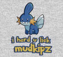 So I heard you like mudkips (I Herd U Liek Mudkipz) by datthomas