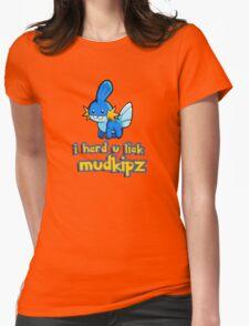So I heard you like mudkips (I Herd U Liek Mudkipz) Womens Fitted T-Shirt