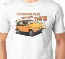 Id rather play with my Thing Unisex T-Shirt