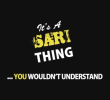 It's A SARI thing, you wouldn't understand !! by satro