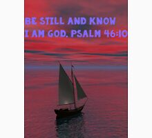 Be Still and Know I am God Unisex T-Shirt