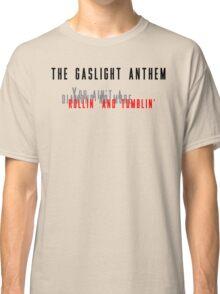 Rollin' and tumblin' Classic T-Shirt