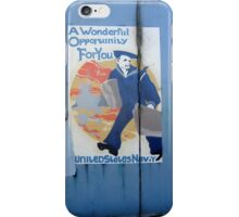 A Wonderful Military Opportunity For You iPhone Case/Skin