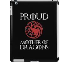 Khaleesi: Proud mother of dragons iPad Case/Skin
