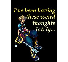 I've Been Having These Weird Thoughts Lately - Kingdom Hearts Photographic Print
