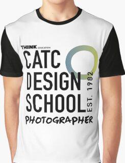 CATC - DESIGN SCHOOL PHOTOGRAPHY  Graphic T-Shirt