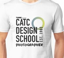 CATC - DESIGN SCHOOL PHOTOGRAPHY  Unisex T-Shirt