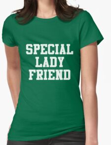 SPECIAL LADY FRIEND white Womens Fitted T-Shirt