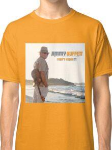 "JIMMY BUFFETT - TOUR 2016 "" I DON'T KNOW TOUR "" Classic T-Shirt"