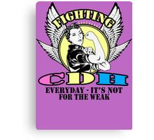 Fighting CDH everyday- it's not for the weak  Canvas Print