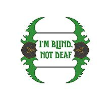 Im blind, not deaf - Dual-Blades Photographic Print