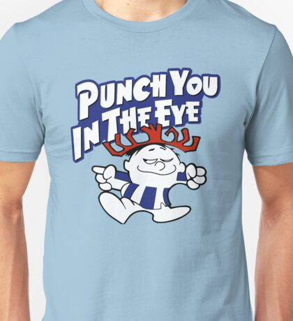 punch you in the eye Phish Unisex T-Shirt