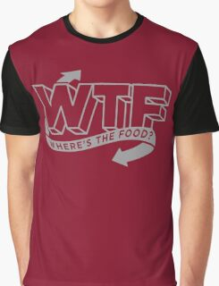 Funny WTF - Where's The Food Graphic T-Shirt