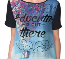 Adventure is out there Chiffon Top