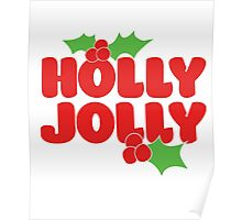 Holly Jolly Poster