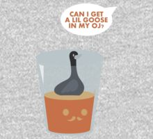CAN I GET A LIL GOOSE IN MY OJ? Kids Clothes