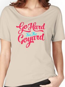 Go Hard For The Goyard Women's Relaxed Fit T-Shirt