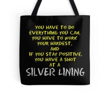 You Have a Shot Tote Bag